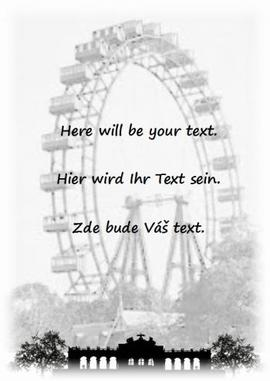Greeting card for the receiver of the gift - The Viennese Giant Ferris Wheel