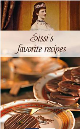 Sissi's Favorite Recipes